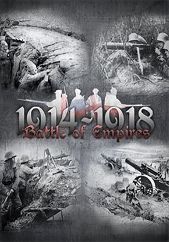 Battle of Empires : 1914-1918